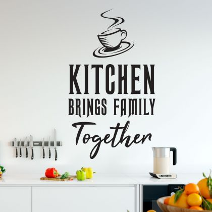 Kitchen Brings Family Together- Kitchen Wall Sticker for Home Decor - Kitchen Quote Wall Art