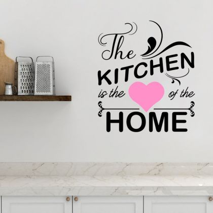 The Kitchen is the Heart of the Home Kitchen Wall Stickers