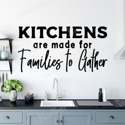 Kitchens are for Families to Gather Wall Decals for Kitchen Wall Stickers