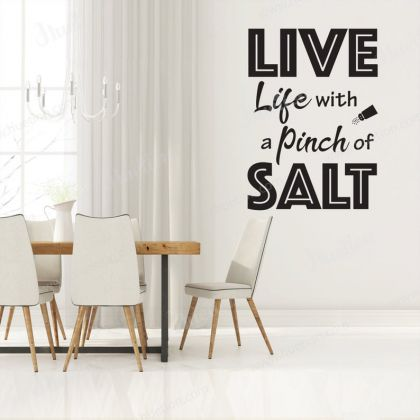 Live Life with a pinch of Salt Wall Stickers for Kitchen Quote Wall Decals