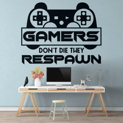 Gamers dont die they Respawn wall decal for For Kids Bedroom