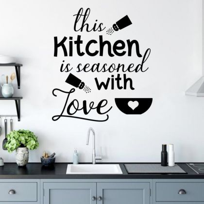 This Kitchen is seasoned with Love for Kitchen Wall Stickers