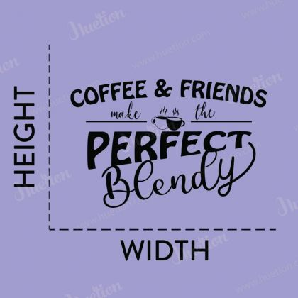 Coffee and Friends Perfect Blendy for Kitchen Wall Stickers