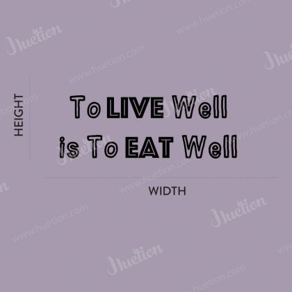 To Live Well is to Eat Well Kitchen Wall Stickers for Kitchen Quote Wall Decals
