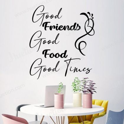 Good Friends Good Food Good Times Wall Art for Kitchen wall stickers