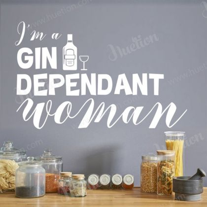 I'm a Gin Dependant Woman Decals for Kitchen Wall Stickers