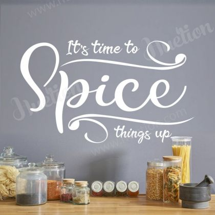 Its time to Spice things up Wall Stickers for Kitchen Quote Wall Decals